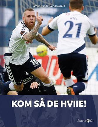 Simon Randel Søndergaard: Kom så de hviie!