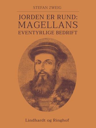 : Jorden er rund: Magellans eventyrlige bedrift