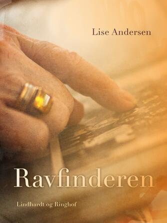 Lise Andersen (f. 1945-11-06): Ravfinderen : roman