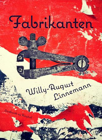 Willy-August Linnemann: Fabrikanten