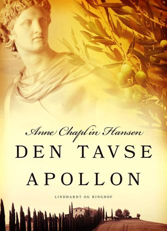 Anne Chaplin Hansen: Den tavse Apollon