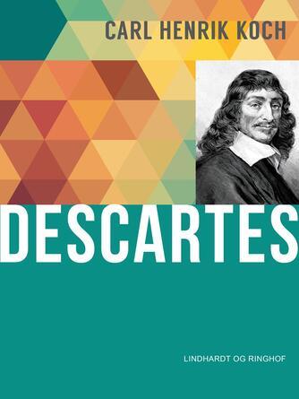 Carl Henrik Koch: Descartes