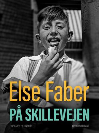 Else Faber: På skillevejen