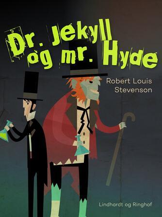 R. L. Stevenson: Dr. Jekyll og mr. Hyde