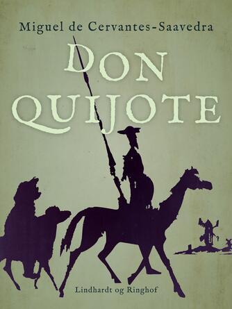 M. de Cervantes Saavedra: Don Quijote