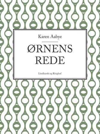 Karen Aabye: Ørnens rede