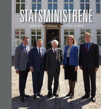 Anne Sofie Kragh, Michael Dyrby: Statsministrene