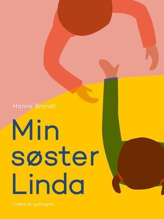 Hanne Brandt: Min søster Linda