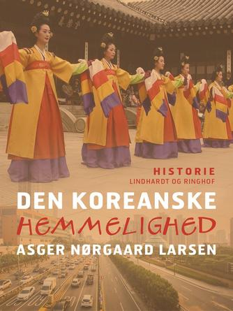 Asger Nørgaard Larsen: Den koreanske hemmelighed