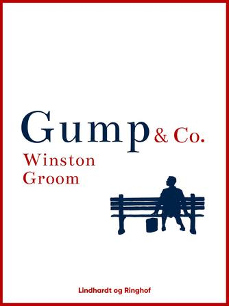 Winston Groom: Gump & Co.