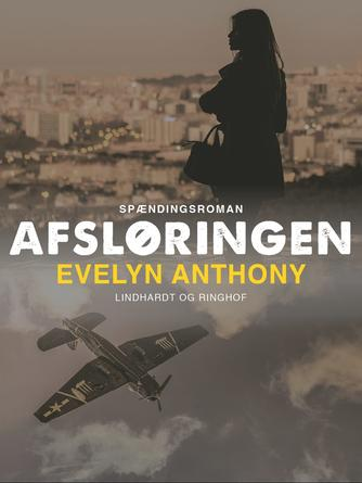 Evelyn Anthony: Afsløringen