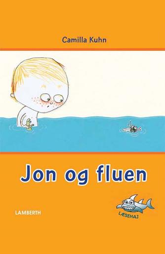 Camilla Kuhn: Jon og fluen