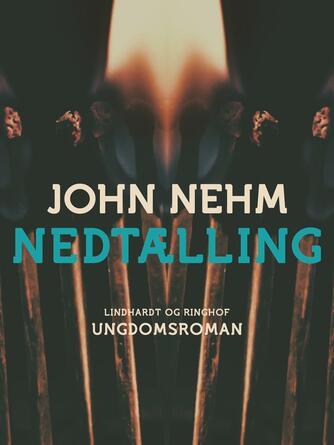 John Nehm: Nedtælling