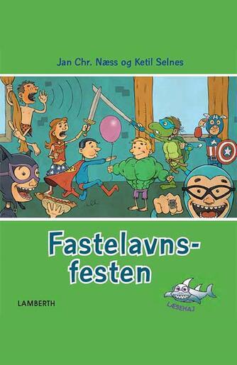 Jan Chr. Næss: Fastelavnsfesten