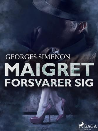 Georges Simenon: Maigret forsvarer sig