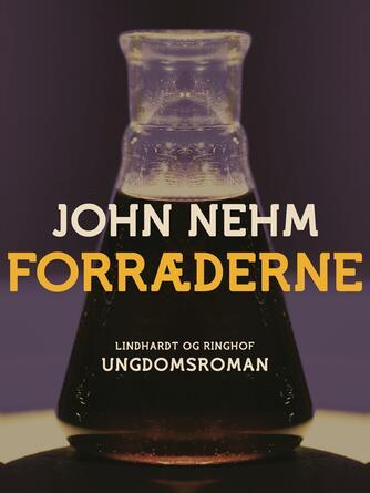 John Nehm: Forræderne