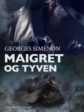 Georges Simenon: Maigret og tyven