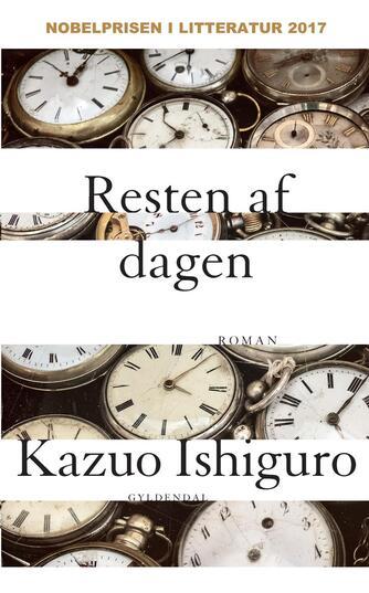 Kazuo Ishiguro: Resten af dagen