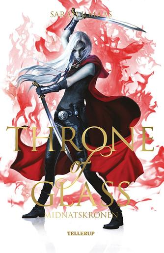 Sarah J. Maas: Throne of glass - midnatskronen