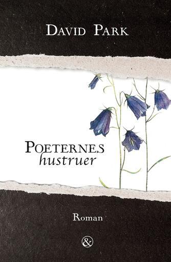 David Park: Poeternes hustruer : roman