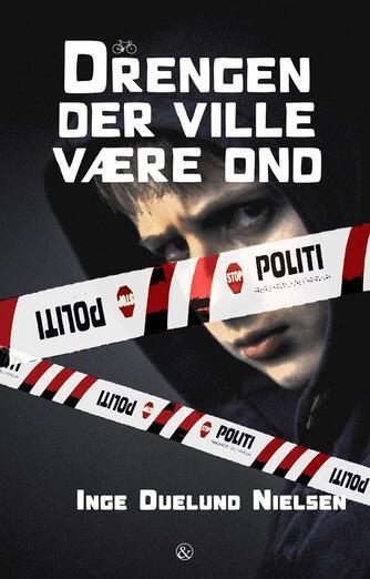 Inge Duelund Nielsen: Drengen der ville være ond