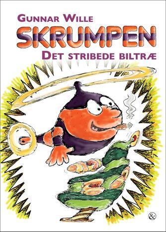 Gunnar Wille: Skrumpen - det stribede biltræ