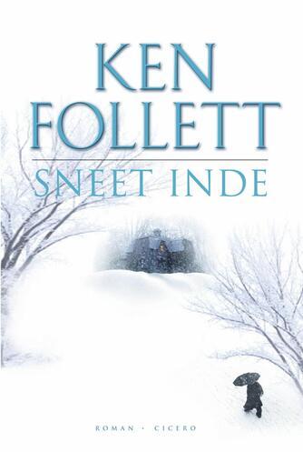 Ken Follett: Sneet inde