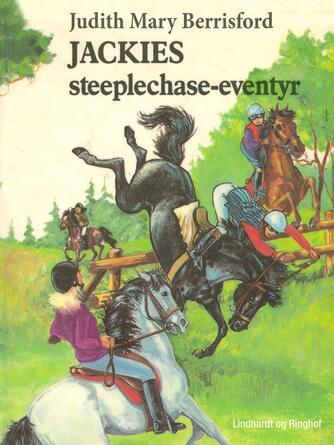 Judith Mary Berrisford: Jackie's steeplechase-eventyr