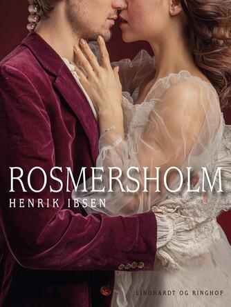 : Rosmersholm