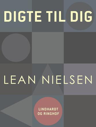 Lean Nielsen (f. 1935): Digte til dig