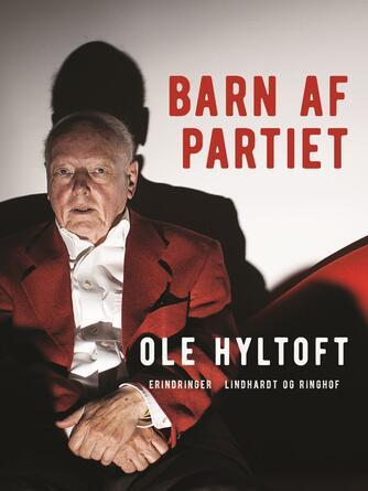 Ole Hyltoft: Barn af partiet