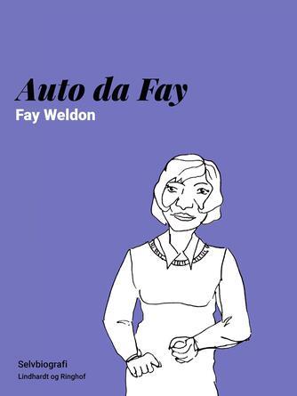 Fay Weldon: Auto da Fay