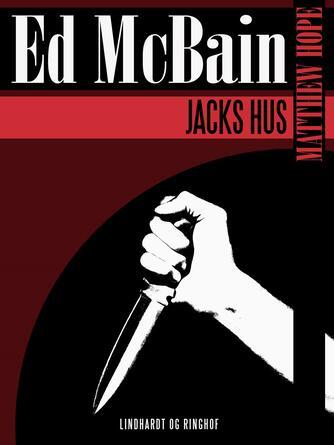 Ed McBain: Jacks hus