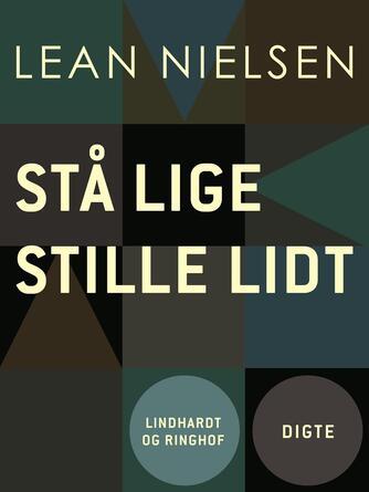 Lean Nielsen (f. 1935): Stå lige stille lidt