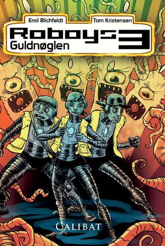 Emil Blichfeldt: Guldnøglen