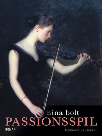 Nina Bolt: Passionsspil