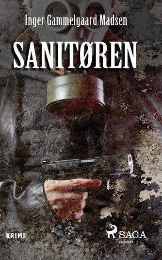 Inger Gammelgaard Madsen: Sanitøren