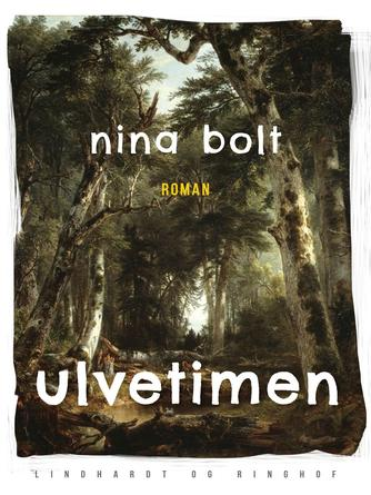Nina Bolt: Ulvetimen