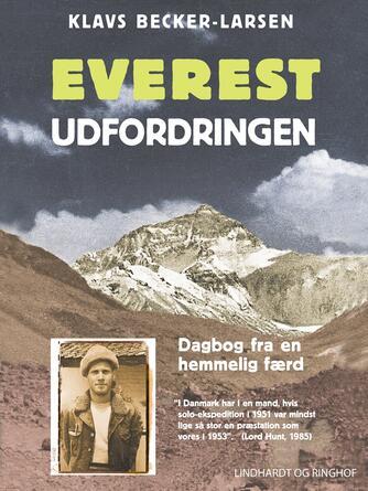 Klavs Becker-Larsen: Everest udfordringen : dagbog fra en hemmelig færd