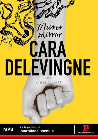 Cara Delevingne (f. 1992): Mirror mirror
