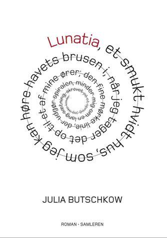 Julia Butschkow: Lunatia