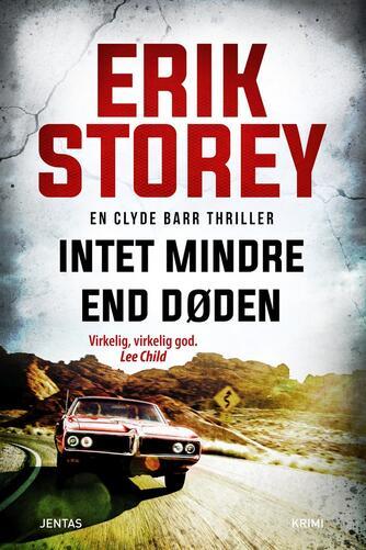 Erik Storey: Intet mindre end døden