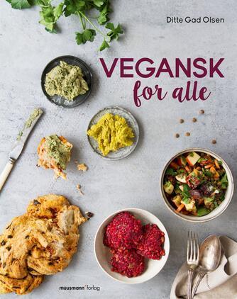 Ditte Gad Olsen: Vegansk for alle
