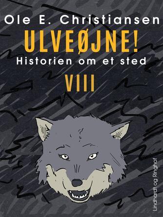 Ole E. Christiansen (f. 1935): Ulveøjne : en fortælling om nogle mennesker et sted i Danmark i sidste halvdel af 1600-tallet