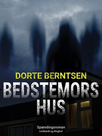Dorthe Berntsen: Bedstemors hus