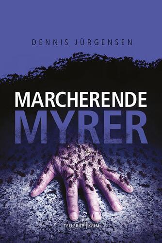 Dennis Jürgensen: Marcherende myrer