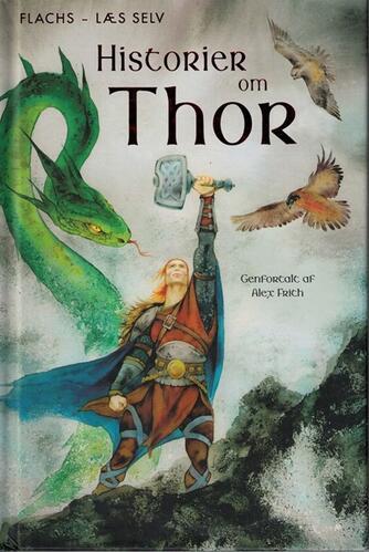 Alex Frith: Historier om Thor : tre nordiske myter