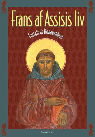 Bonaventura (kardinal): Frans af Assisis liv