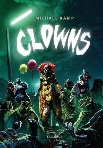 Michael Kamp (f. 1974): Clowns