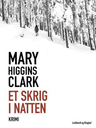 Mary Higgins Clark: Et skrig i natten